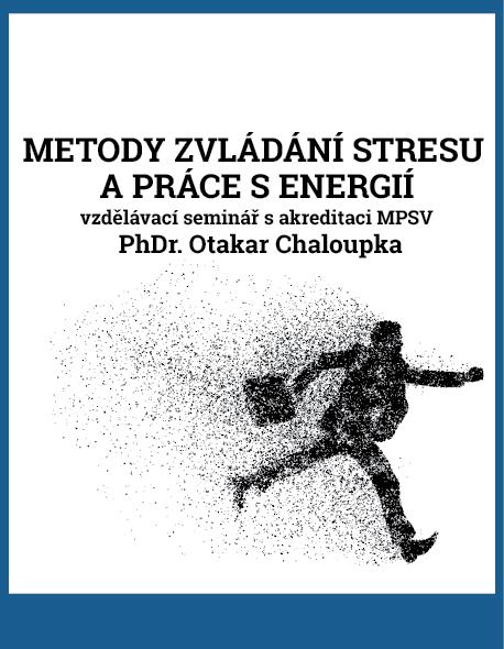 Metody zvládání stresu a práce s energií