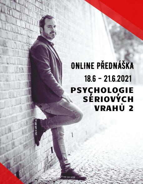 """online přednáška """"Psychologie sériových vrahů 2"""""""